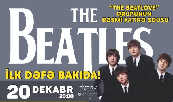 "Трибьют-концерт ""THE BEATLES"" в Баку"